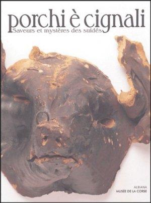 Porchi è cignali. Saveurs et mystères des suidés - Albiana - 9782846981040 -