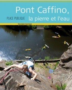 Pont Caffino, la pierre et l'eau - Editions Joca Seria - 9782848093512 -