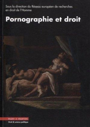 Pornographie et droit - Editions Mare et Martin - 9782849343746 -
