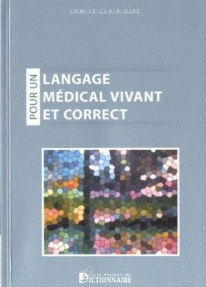 Pour un langage médical vivant et correct - la maison du dictionnaire - 9782856082409