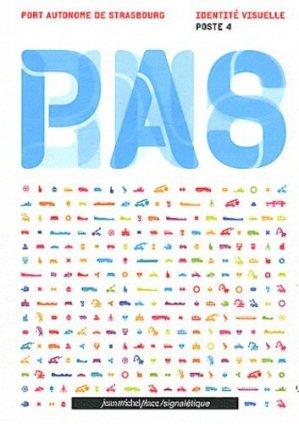 Port autonome de Strasbourg. Identité visuelle Poste 4 - Editions Jean-Michel Place - 9782858939404 -
