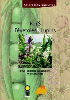 Pois, féveroles et lupins - itcf - 9782864925231 -