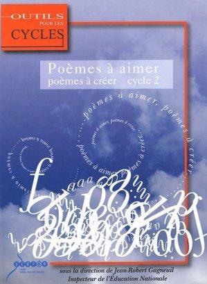 Poèmes à aimer, poèmes à créer au cycle 2 - Canopé - CRDP de Lille - 9782866234935 -