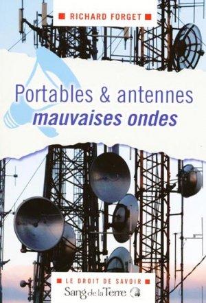 Portables & antennes, mauvaises ondes - sang de la terre - 9782869852372 -