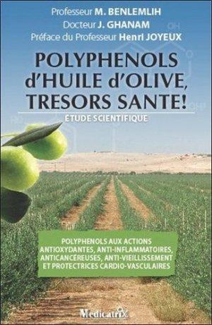 Polyphenols d'huile d'olive, trésors santé ! - medicatrix - 9782872111176 -