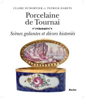 Porcelaine de Tournai - racine - 9782873869212 -