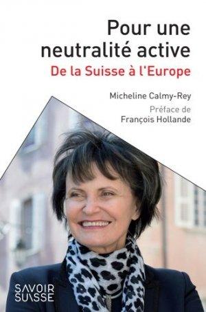 Pour une neutralité active, De la Suisse à l'Europe - ppur -  presses polytechniques et universitaires romandes - 9782889154098 -