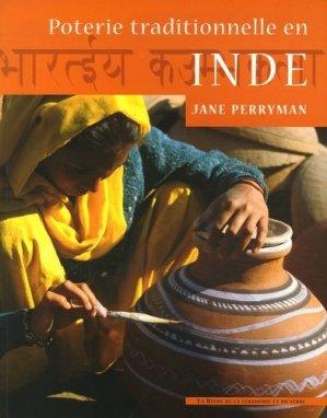Poterie traditionnelle en Inde - La Revue de la céramique et du verre - 9782908988246 -