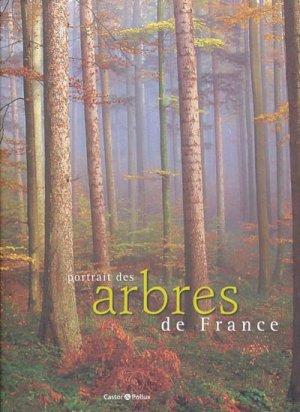 Portrait des arbres de France - castor et pollux - 9782912756756 -