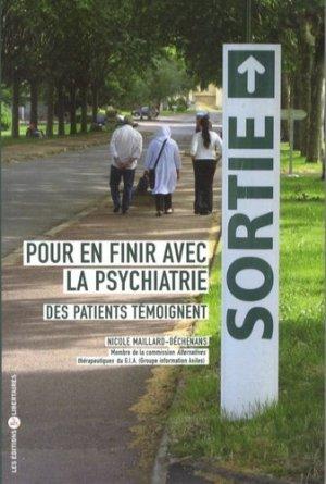 Pour en finir avec la psychiatrie. Des patients témoignent - Les Editions Libertaires - 9782914980630 -