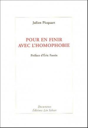 Pour en finir avec l'homophobie - Léo Scheer - 9782915280890 -