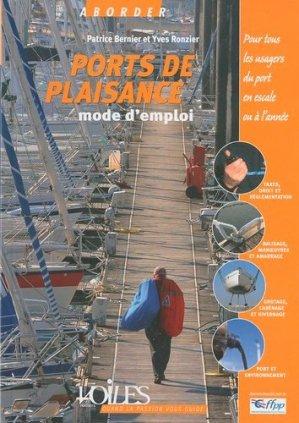 Ports de plaisance. Mode d'emploi - Voiles et Voiliers - 9782916083391 -
