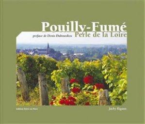 Pouilly Fumé, perle de la Loire - terre en vue - 9782916935027 -