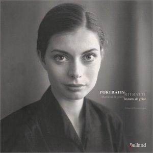 Portraits. Instants de grâce, Edition bilingue français-italien - Parole et silence - 9782940632282 -