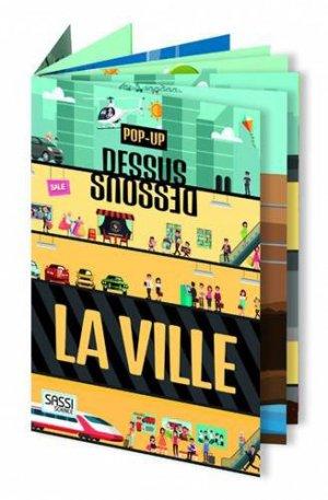 Pop Up Dessus Dessous La ville - sassi - 9788868606428 -