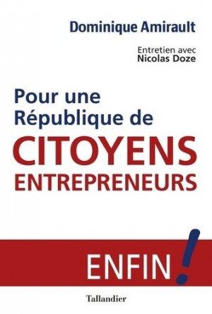Pour une République de citoyens-entrepreneurs ! - tallandier - 9791021024441 -