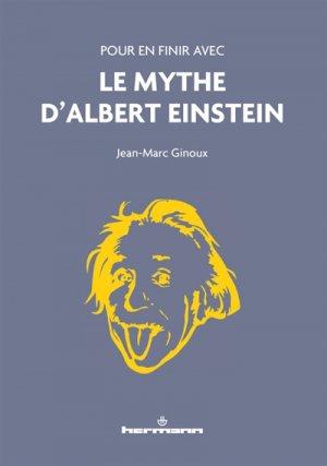 Pour en finir avec le mythe d'Albert Einstein - hermann - 9791037001016