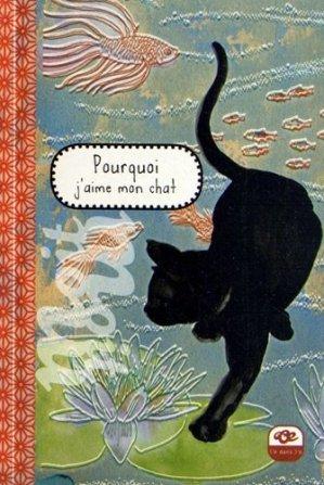 Pourquoi j'aime mon chat - L'E dans l'O - 9791091543026 -