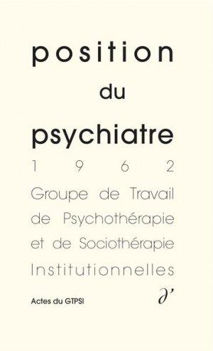Position du psychiatre, - d'une - 9791094346228 -
