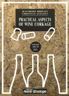 Practical aspects of wine corkage - oenoplurimedia - 9782905428073 -