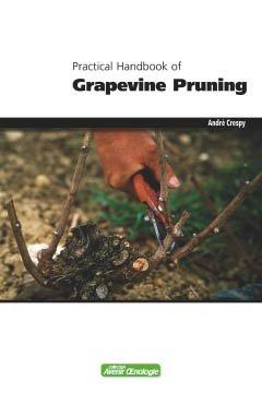 Practical handbook of grapevine pruning - oenoplurimedia - 2224327376428 -