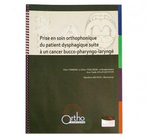 Prise en soin orthophonique du patient dysphagique suite à un cancer bucco-pharyngo-laryngé - ortho  - 2225065094551 -