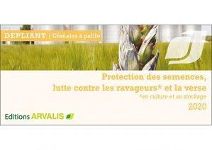 Protection des semences, lutte contre les ravageurs et la verse 2020 - arvalis - 2225955775041 -