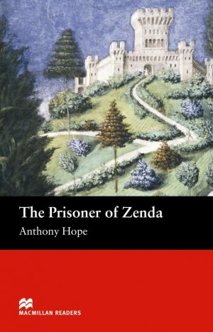 The Prisoner Of Zenda - macmillan - 9781405072502 -