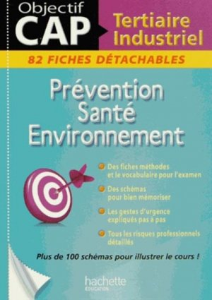 Prévention Santé Environnement CAP Tertiaire Industriel - hachette - 9782011622136 -