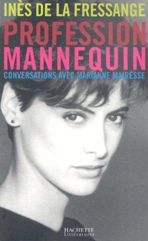 Profession mannequin. Conversations avec Marianne Mairesse - Hachette - 9782012356245 -