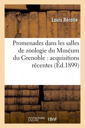 Promenades dans les salles de zoologie du Muséum du Grenoble - Hachette - 9782013380652 -