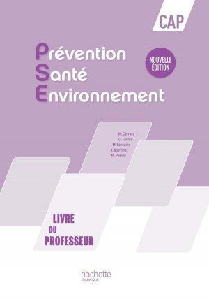 Prévention Santé Environnement CAP - Livre du professeur- Ed. 2016 - hachette - 9782013997393 -