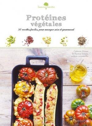 Protéines végétales. 50 recettes faciles, pour manger sain et gourmand - Larousse - 9782035880444 -