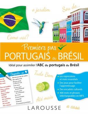 Premiers pas en Brésilien - Tout pour s'initier au portugais du Brésil - larousse - 9782035952202 -