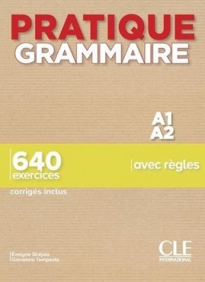 Pratique Grammaire A1/A2 - cle international - 9782090389852 -