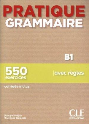 Pratique grammaire B1 - cle international - 9782090389869 -
