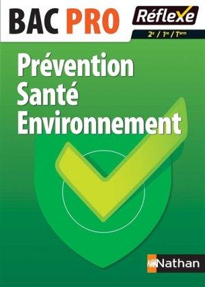 Prévention Santé Environnement Bac Pro 2e/1re/Term - nathan - 9782091648743 -