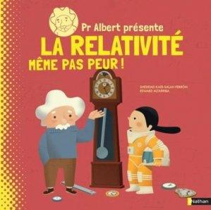 Pr Albert présente la relativité - Nathan - 9782092593554 -