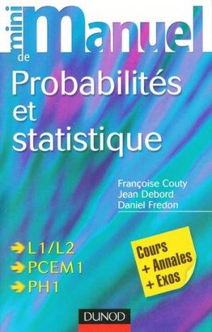 Probabilités et statistique  L1/L2 - PCEM1 - PH1 - dunod - 9782100507139 - mathématique, biostatistique