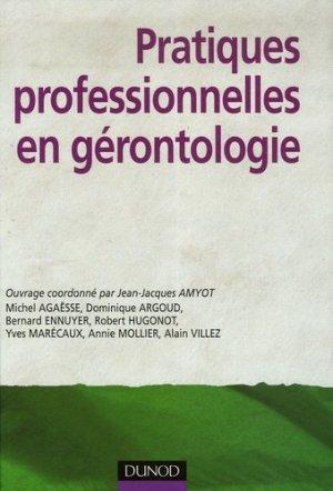 Pratiques professionnelles en gérontologie - dunod - 9782100510283 -