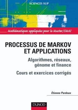 Processus de Markov et applications - dunod - 9782100512171