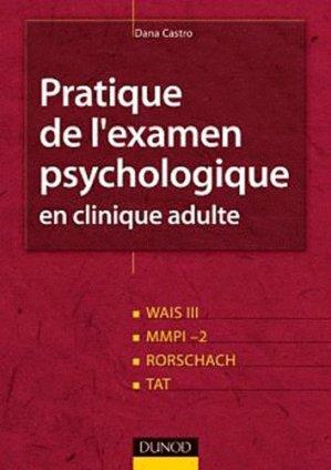 Pratique de l'examen psychologique en clinique adulte - dunod - 9782100572335 -