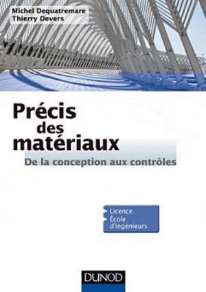 Précis des Matériaux - dunod - 9782100582211 -