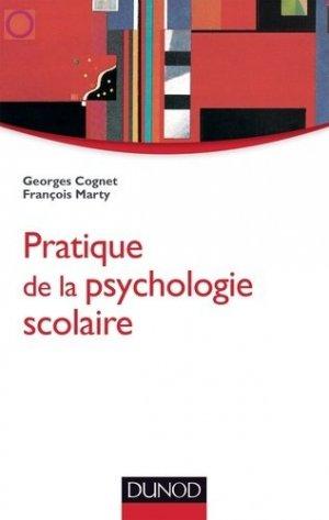 Pratique de la psychologie scolaire - dunod - 9782100594313 -