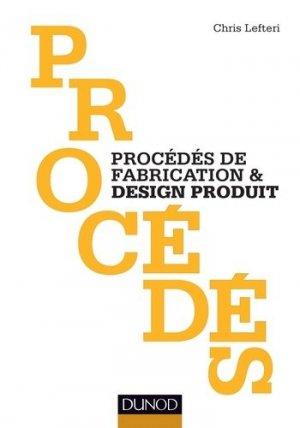 Procédés de fabrication & design produit - dunod - 9782100704125 -