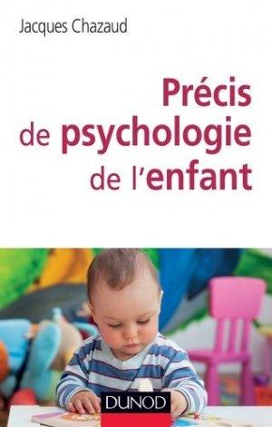 Précis de psychologie de l'enfant - dunod - 9782100717149 -