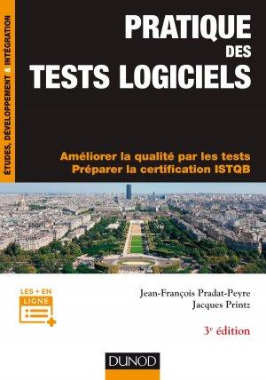 Pratique des tests logiciels - dunod - 9782100769919 -