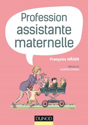 Profession assistante maternelle - dunod - 9782100784691 -