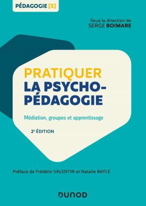 Pratiquer la psychopédagogie - dunod - 9782100788293 -
