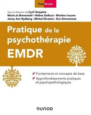 Pratique de la psychothérapie EMDR - dunod - 9782100801497 -